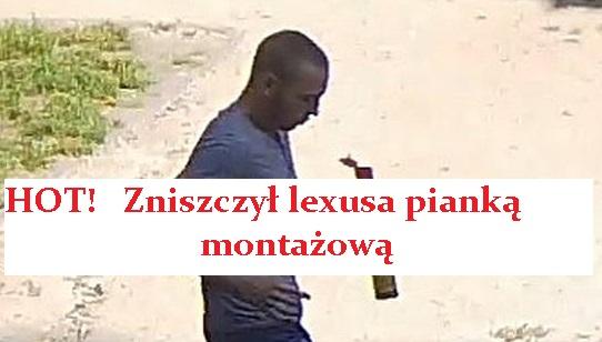 leksus stabrawa tadeusz Zniszczył lexusa pianką montażową